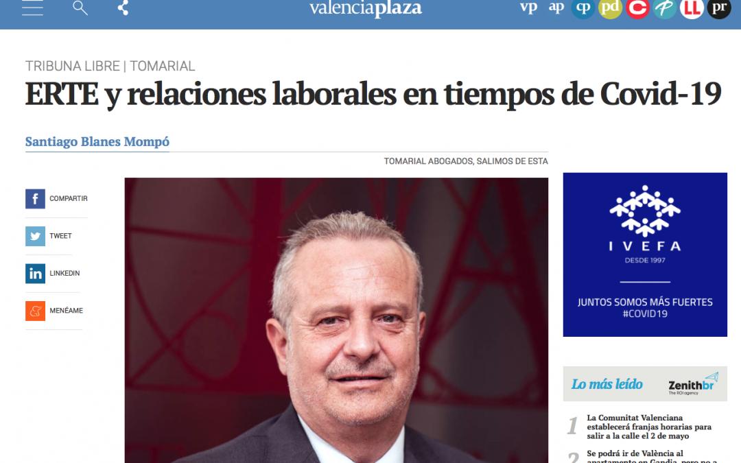 Santiago Blanes opina en Valencia Plaza sobre ERTE y relaciones laborales en tiempos de COVID-19