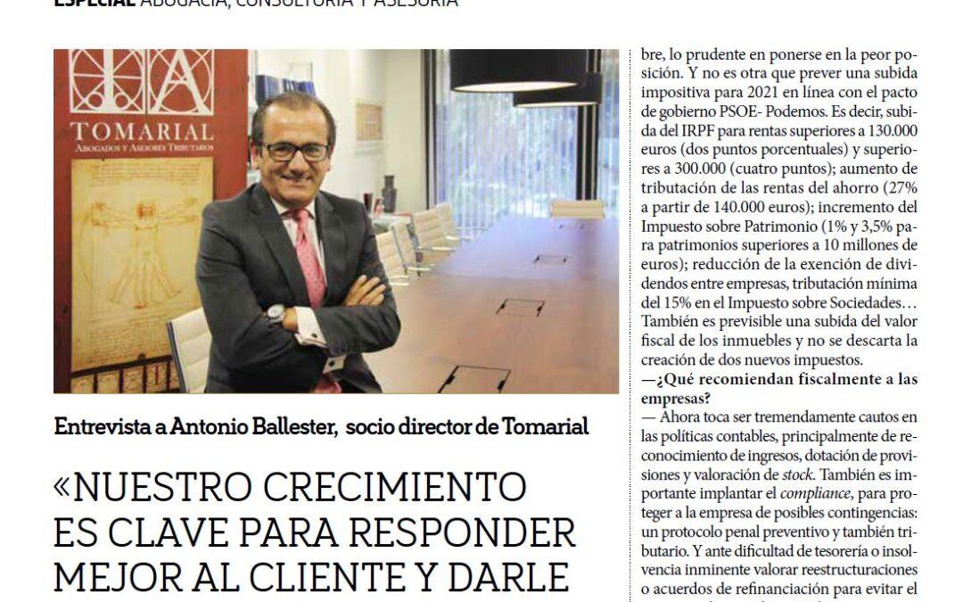 """Antonio Ballester en la revista Plaza: """"Nuestro crecimiento es clave para responder mejor al cliente y darle un servicio integral"""""""