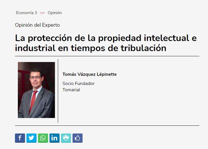 Artículo de Tomás Vázquez en Economía 3: La protección de la propiedad intelectual e industrial en tiempos de tribulación